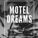 Motel Dreams